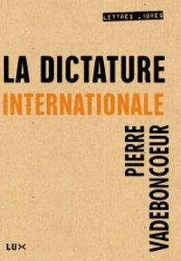 Vignette du livre Dictature internationale (La)