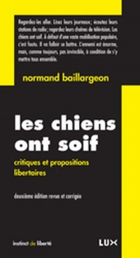 Chiens ont soif (Les) - Normand Baillargeon