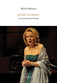 Renée Fleming : la constellation de l'horloge - Michel Rheault