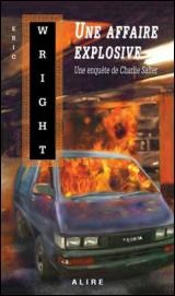 Une Affaire Explosive - Eric Wright