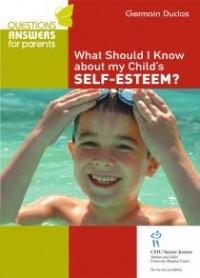 Vignette du livre What Should I Know About My Child'S Self-Esteem?