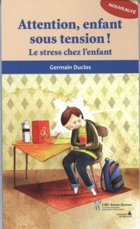 Vignette du livre Attention, enfant sous tension!