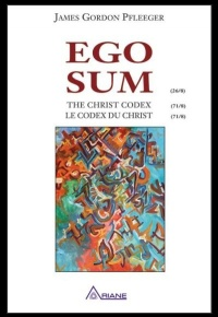 Vignette du livre Ego Sum, le codex du Christ - James Gordon Pfleeger