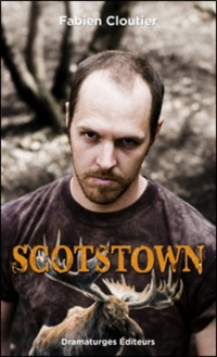 Scotstown - Fabien Cloutier