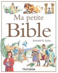Ma petite bible - Kenneth N. Taylor