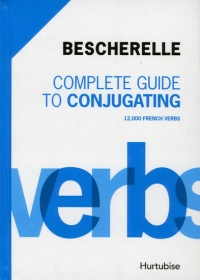 Vignette du livre Complete Guide to Conjugating: 12000 french verbs (new edition)