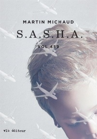 S.A.S.H.A.:Vol 459 - Martin Michaud