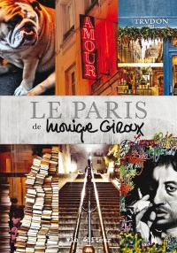 Le Paris de Monique Giroux - Monique Giroux