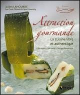 Vignette du livre Attraction Gourmande