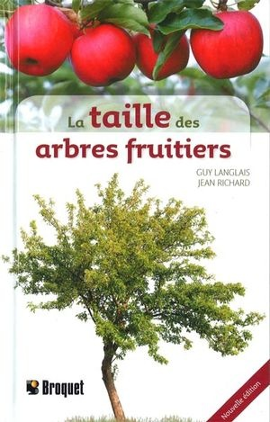taille des arbres fruitiers la nouvelle dition par guy langlais jean richard loisirs. Black Bedroom Furniture Sets. Home Design Ideas