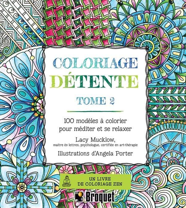 Coloriage Detente T 2 Coloriage Detente Par Lacy Mucklow Angela Porter Leslibraires Ca