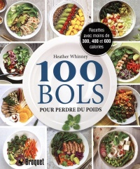 100 bols pour perdre du poids - Heather Whinney
