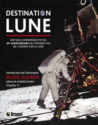 Destination Lune : édition commémorative du 50e anniversaire - Peter Murray