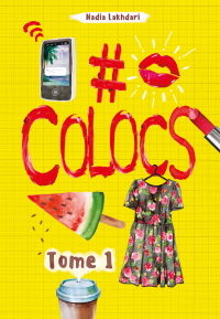 Colocs T.1 - Nadia Lakhdari King