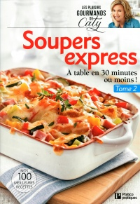Vignette du livre Soupers express T.2: À table en 30 minutes