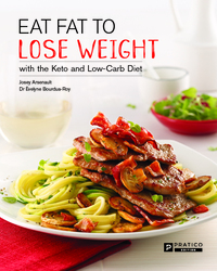 Vignette du livre Eat Fat to Lose Weight with the Keto and Low-Carb Diet