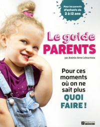 Vignette du livre Le guide parent
