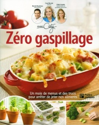 Zero gaspillage !, Édith Ouellet