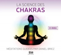 La science des chakras : méditations guidées  2 CD, Jean-Marc Staehle