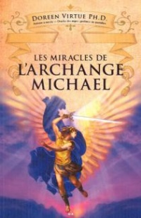 Vignette du livre Miracles de l'archange Michael (Les) - Doreen Virtue
