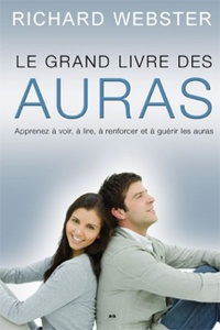 Vignette du livre Le grand livre des auras - Richard Webster