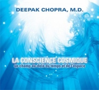 Conscience cosmique (La)  1 CD - Deepak Chopra