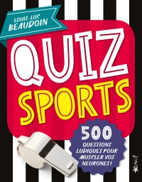 Quiz sports - Louis-Luc Beaudoin