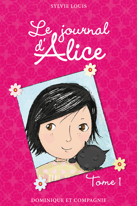 Le journal d'Alice T.1 - Sylvie Louis
