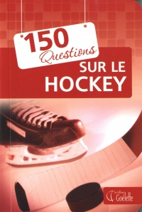 150 questions sur le hockey