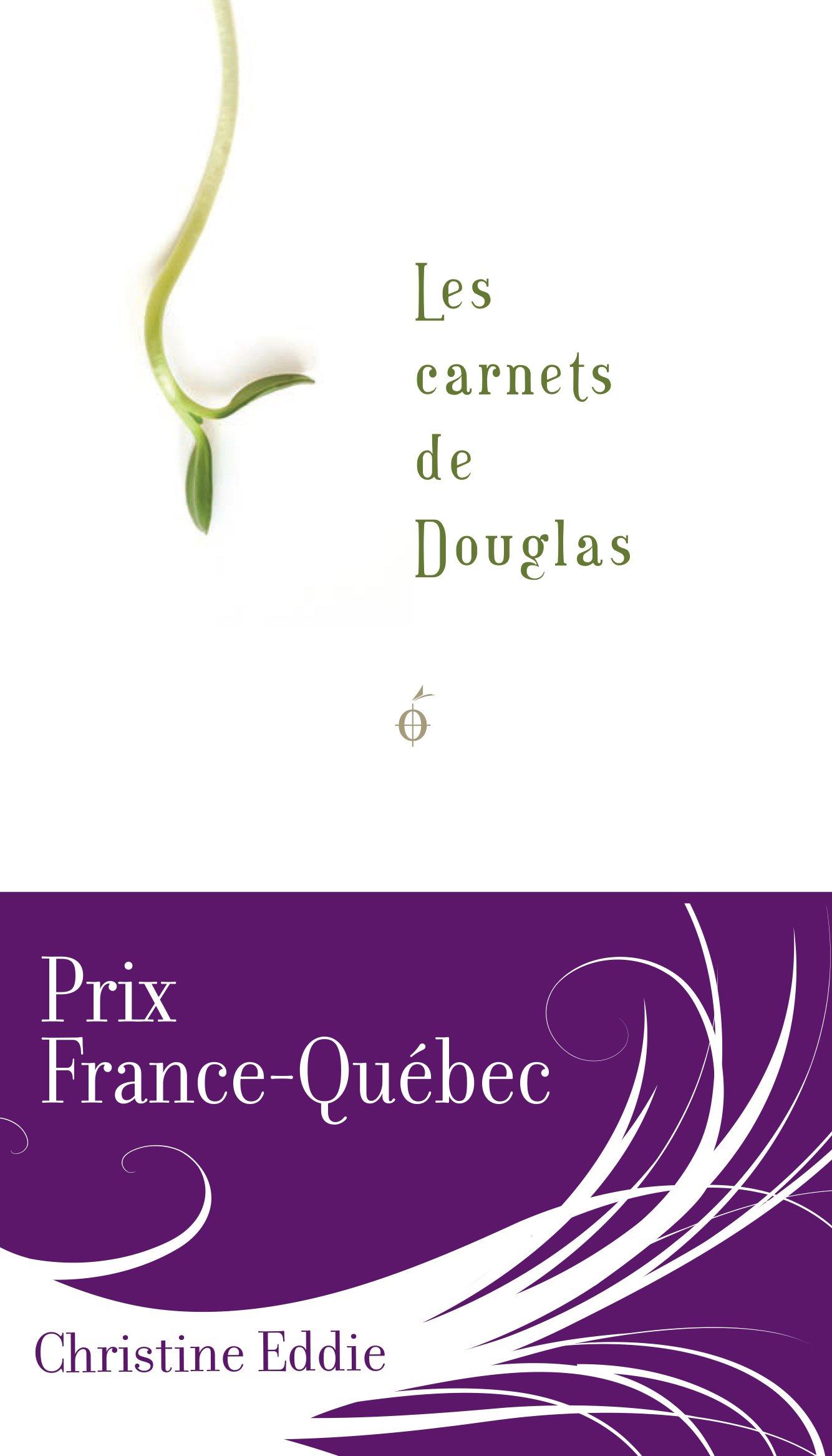 Carnets de Douglas (Les) - Christine Eddie