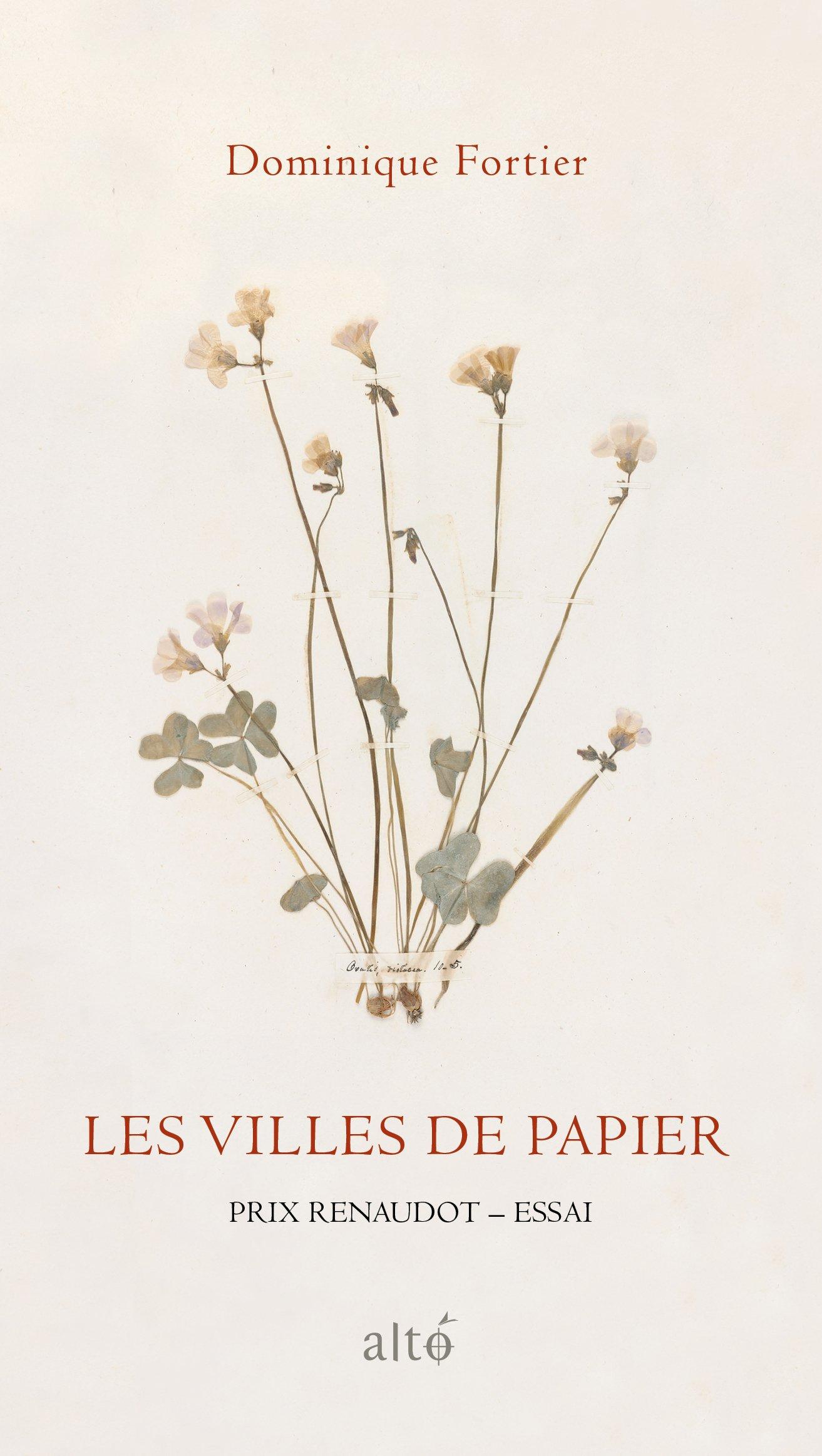 Les villes de papier - Dominique Fortier