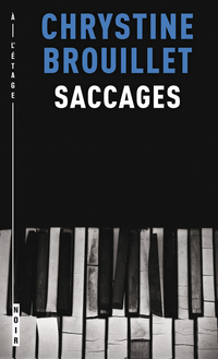 Saccages - Chrystine Brouillet