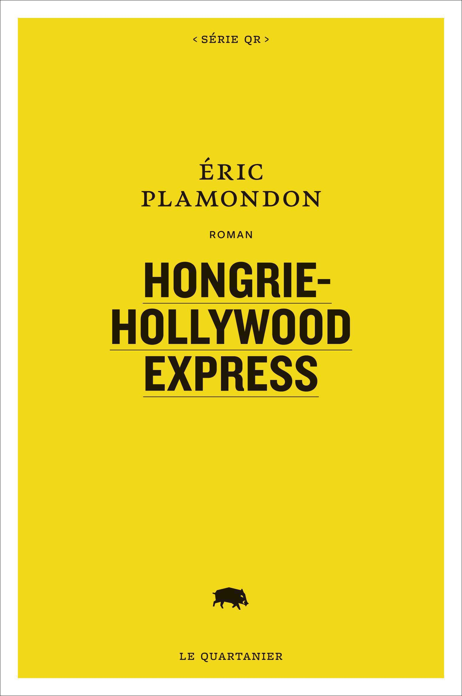 Vignette du livre Hongrie-Hollywood Express - Eric Plamondon