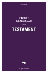 Testament - Vickie Gendreau