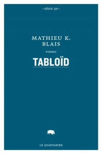 Tabloïd - Mathieu K. Blais