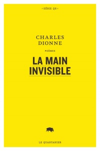 La main invisible - Charles Dionne
