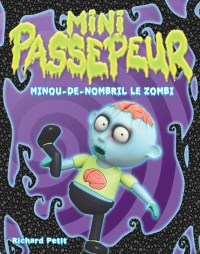 Minou-de-nombril le zombi - Richard Petit