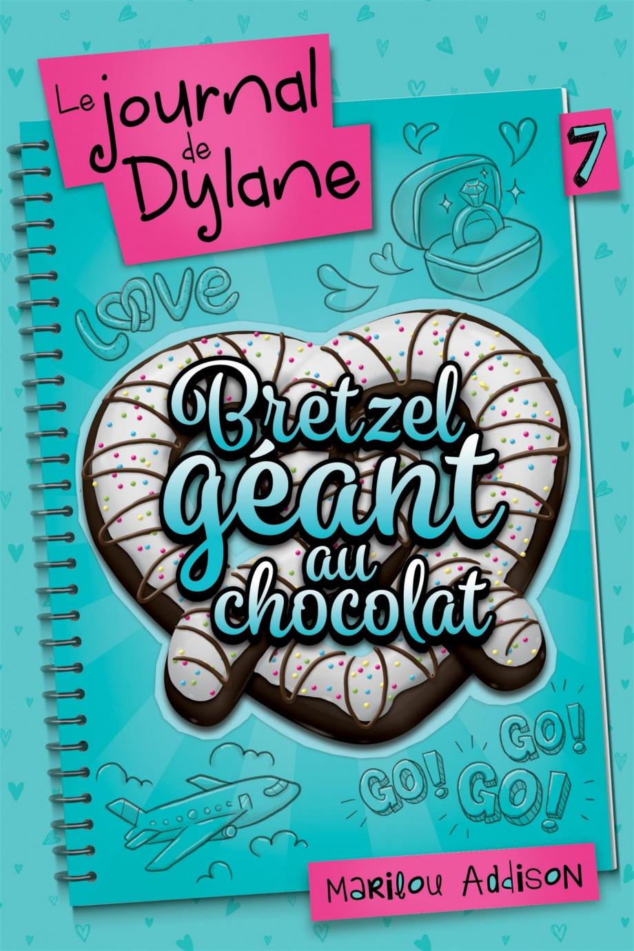 le journal de dylane t 7 bretzel g ant au chocolat par marilou addison jeunesse romans 10. Black Bedroom Furniture Sets. Home Design Ideas