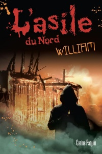 Vignette du livre L'asile du Nord : William
