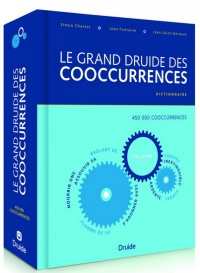Vignette du livre Grand druide des cooccurrences (Le) - Simon Charest, Jean Fontaine, Jean Saint-Germain