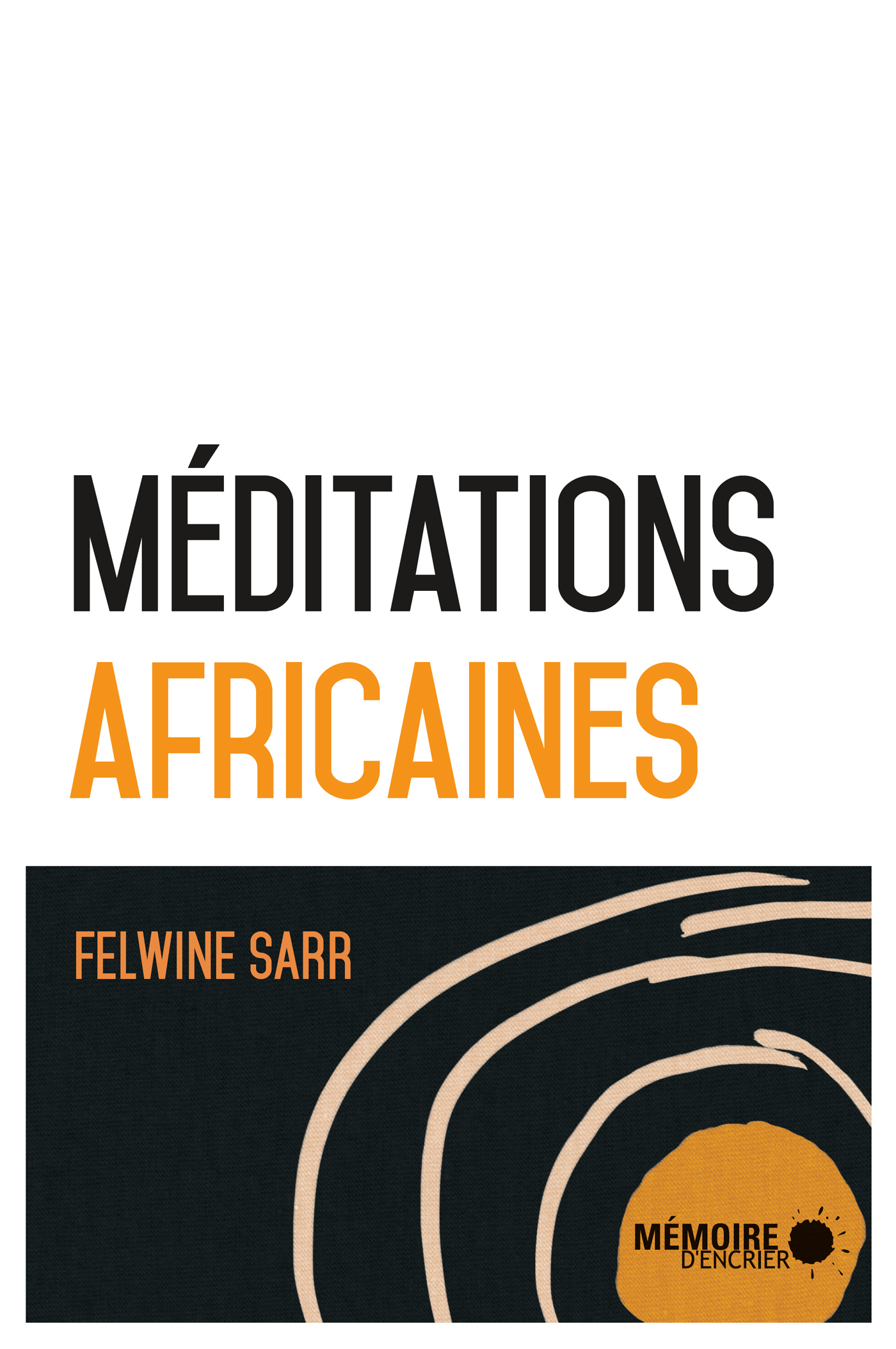 Méditations africaines, Souleymane Bachir Diagne