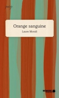 Orange sanguine - Laure Morali