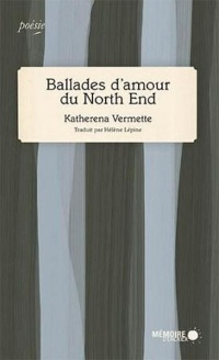 Vignette du livre Ballades d'amour du North End
