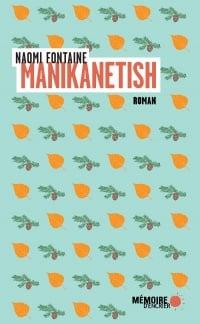 Manikanetish - Naomi Fontaine