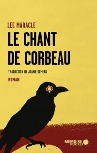 Le chant de Corbeau - Lee Maracle