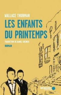 Les enfants du printemps - Wallace Thurman
