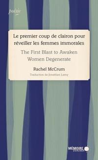 Le premier coup de clairon pour réveiller les femmes immorales - Rachel McCrum