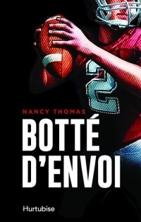 Botté d'envoi - Nancy Thomas