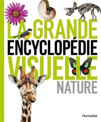 La grande encyclopédie visuelle : Nature