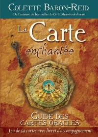 La Carte enchantée: guide des cartes oracles - Colette Baron-Reid
